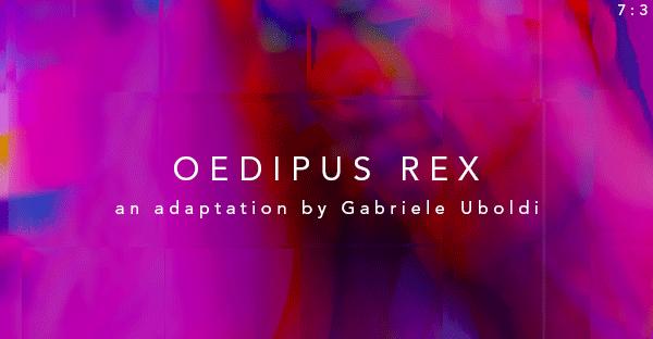Review: Gabriele Uboldi's Oedipus Rex